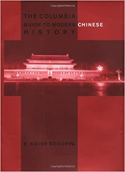 The Columbia Guide to Modern Chinese History