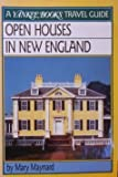 Open Houses in New England, Mary Maynard, 0899093477