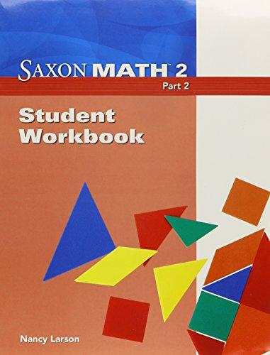 Saxon Math 2: Student Workbook, Part 2 Part 2