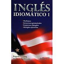 Ingles Idiomatico 1 Secundaria