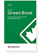 2021 Green Book - Ontario Occupational Health & Safety Act