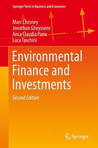 Environmental Finance and Investments (Springer Texts in Business and Economics)