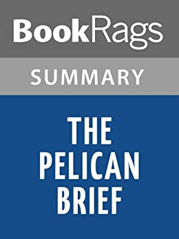 the pelican brief chapter 1 Read a review of the pelican brief here  however, her lover who also happens  to be one of her law professors, takes the briefing  here, you can count on  grisham to throw out one word per chapter that even fluent english.
