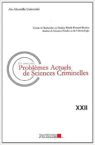 Livres Les nouveaux problèmes actuels de sciences criminelles epub pdf