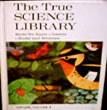 img - for The True Science Library : Volume 3 : Animals and Their Care : Section A Pets, B Tropical Fishes, C Honeybees book / textbook / text book