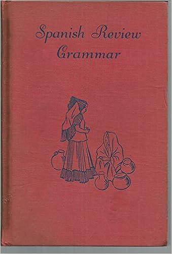 Spanish Review Grammer: Everett W  Hesse University Of Wisconsin