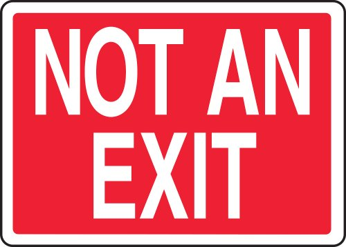 """Accuform Signs MADM419VP Plastic Safety Sign, Legend """"NOT AN EXIT"""", 7"""" Length x 10"""" Width x 0.055"""" Thickness, White on Red"""