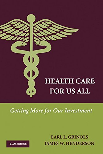 Download Health Care for Us All: Getting More for Our Investment Pdf