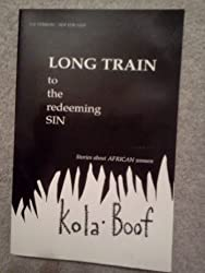 Long Train to the Redeeming Sin: Stories About African Women