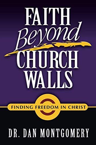 Faith Beyond Church Walls: Finding Freedom In Christ pdf