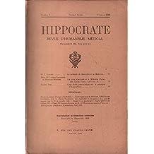 Hippocrate , revue d'humanisme médical n° 2 / 1938 / gallois: la méthode de descartes et la médecine -boll marcel: coup d'oeil panoramique sur la physique d'aujourd'hui