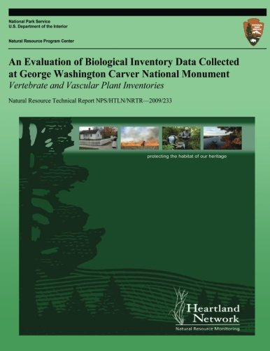 Download An Evaluation of Biological Inventory Data Collected at George Washington Carver National Monument: Vertebrate and Vascular Plant Inventories pdf