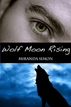Wolf Moon Rising by [Simon, Miranda]