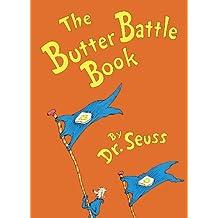 The Butter Battle Book (Classic Seuss)