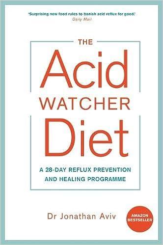 Descargar U Torrent The Acid Watcher Diet: A 28-day Reflux Prevention And Healing Programme Directa PDF