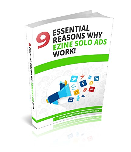 9-essential-reasons-why-ezine-solo-ads-works