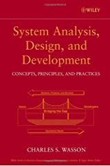 System Analysis, Design, and Development: Concepts, Principles, and Practices Hardcover