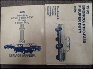 1992 ford f150 f250 f350 bronco truck service shop repair manual set oem  books: ford: amazon com: books