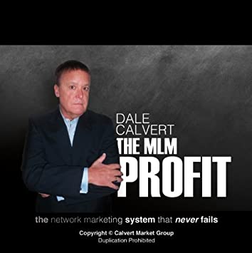 Network Marketing Training CD - The Network Marketing Success System that Never Fails by Dale Calvert THE MLM PROFIT