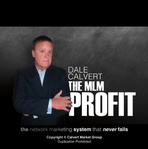 Price comparison product image Network Marketing Training CD - The Network Marketing Success System that Never Fails by Dale Calvert THE MLM PROFIT