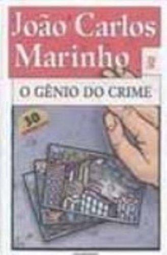 O Genio Do Crime. Uma Aventura Da Turma Do Gordo