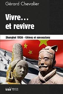 Vivre... et revivre : Shanghai 1926, Chevalier, Gérard