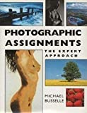 Photographic Assignments, Michael Busselle, 0715398040