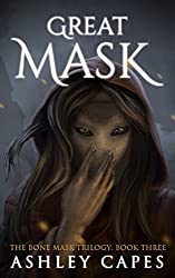 Greatmask by Ashley Capes fantasy book reviews
