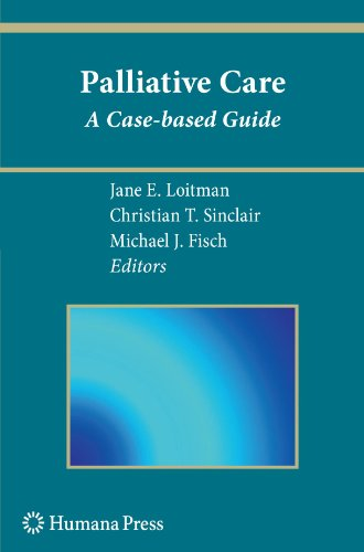 Palliative Care: A Case-based Guide (Current Clinical Oncology)