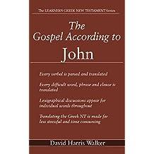 The Gospel According to John (The Learner's Greek New testament Book 15)