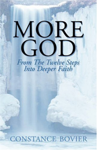 Download More God: From the Twelve Steps Into Deeper Faith pdf epub