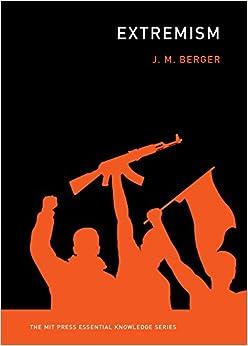 Extremism (MIT Press Essential Knowledge series)