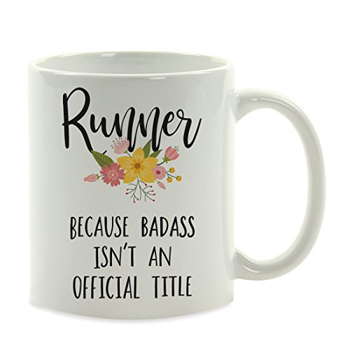Andaz Press 11oz. Coffee Mug Gag Gift, Runner Because Badass Isn't an Official Title, Floral Graphic, 1-Pack, Funny Witty Coffee Cup Birthday Christmas Present Ideas