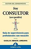 Soy consultor (con perdón) (Gestión del conocimiento)