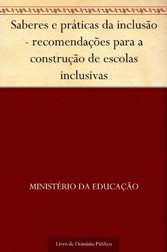 Saberes e práticas da inclusão - recomendações para a construção de escolas inclusivas