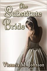 The Substitute Bride Kindle Edition
