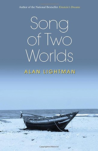 Song of Two Worlds [Alan Lightman] (Tapa Dura)