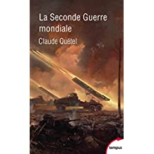La Seconde Guerre mondiale (TEMPUS t. 734) (French Edition)