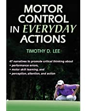 Lee, T:  Motor Control in Everyday Actions