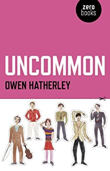 Uncommon by [Hatherley, Owen]