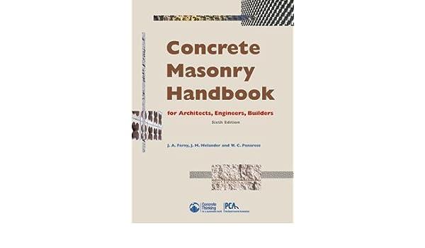 Concrete masonry handbook 6th edition jm melander and wc concrete masonry handbook 6th edition jm melander and wc panarese ja farny amazon books fandeluxe Gallery