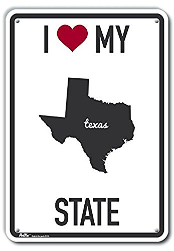 7 x 10 0.04 Width PetKa Signs and Graphics PKAS-0246-NA/_7x10I Heart My State Texas Aluminum Sign