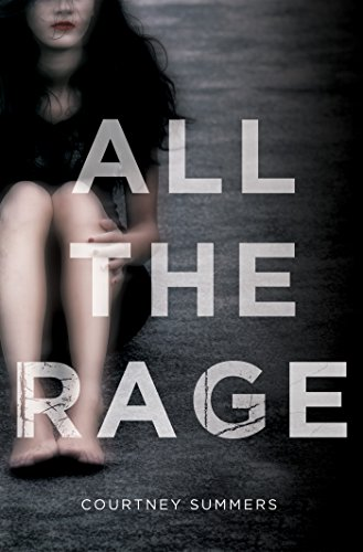 All the Rage: A Novel by [Summers, Courtney]