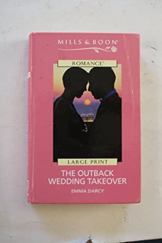book cover of The Outback Wedding Takeover