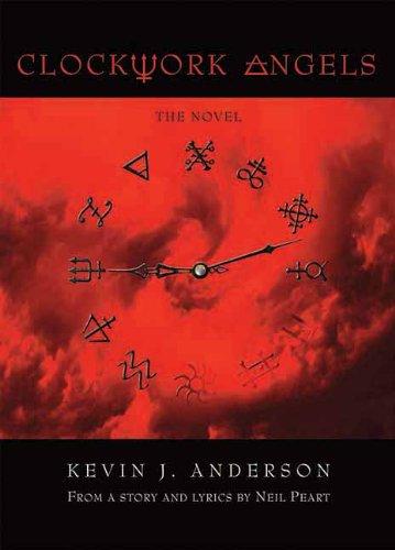 Clockwork Angels - Books 1 - 2 - Kevin J Anderson & Neil Peart
