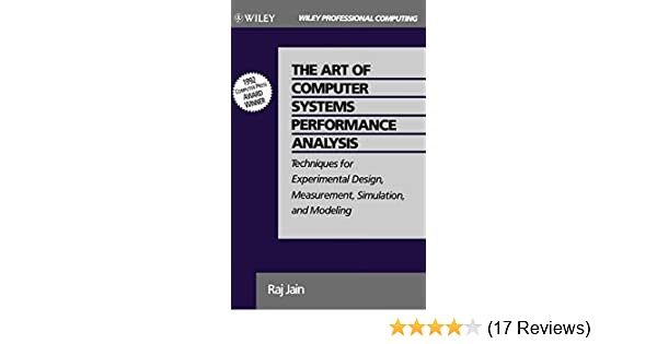 The Art of Computer Systems Performance Analysis: Techniques for