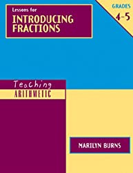 Teaching Arithmetic: Lessons for Introducing Fractions, Grades 4-5 (Teaching Arithmetic Series)