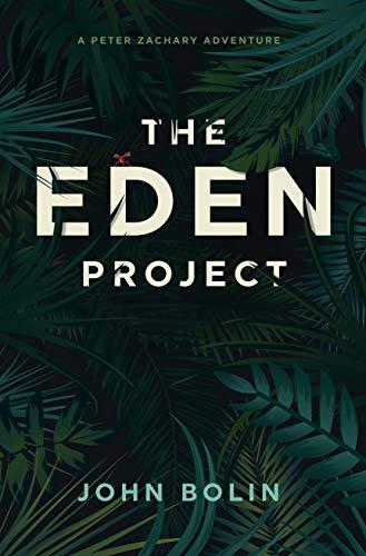 The Eden Project: A Peter Zachary Novel
