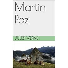 Martin Paz  (illustré) (French Edition)