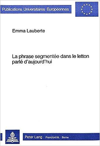 Lire un La Phrase Segmentee Dans Le Letton Parle D'Aujourd'hui epub pdf